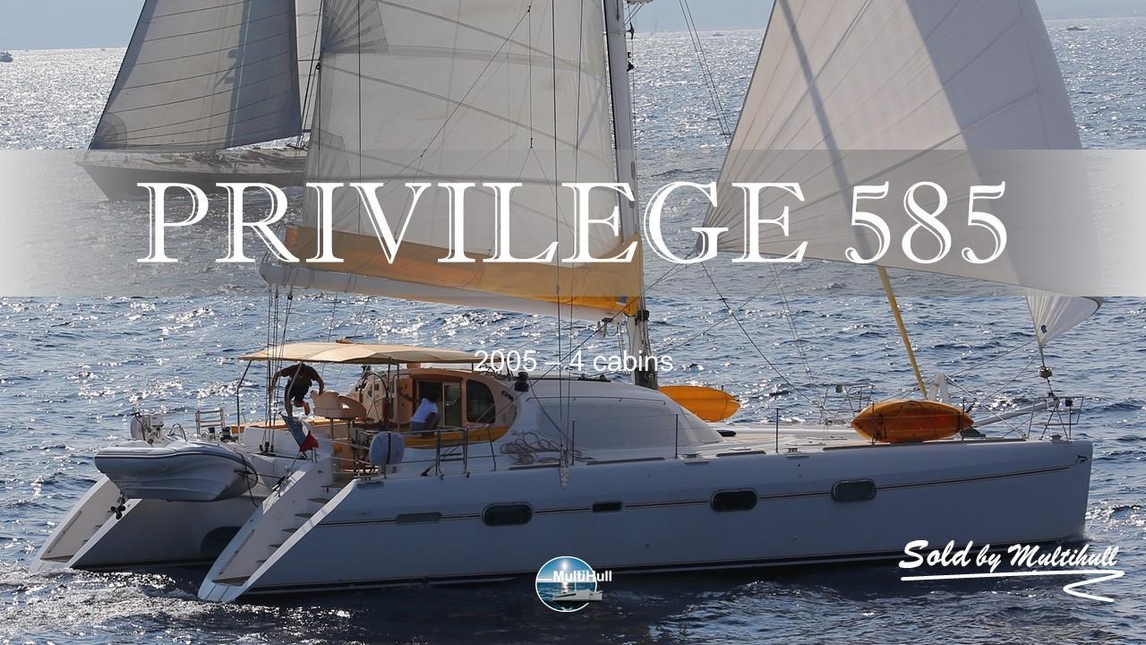 Privilege 585