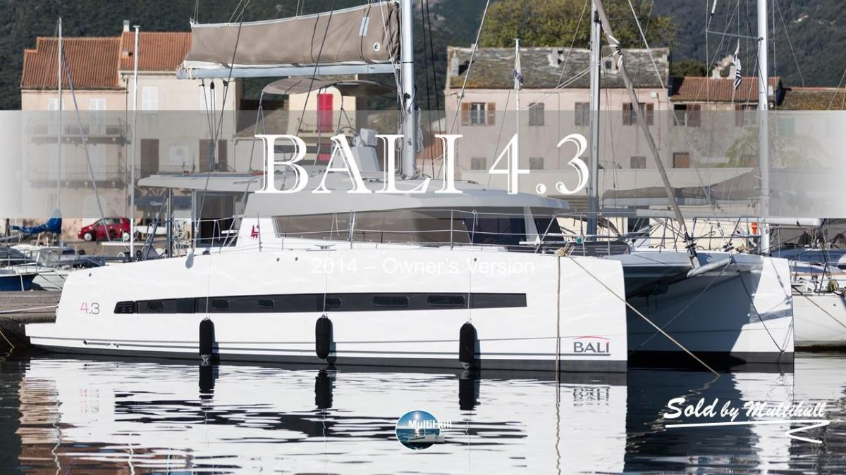 Sold by multihull bali 4 3 2014 owner s version