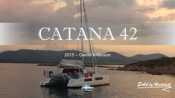 Sold by multihull catana 42 2015 owner s version