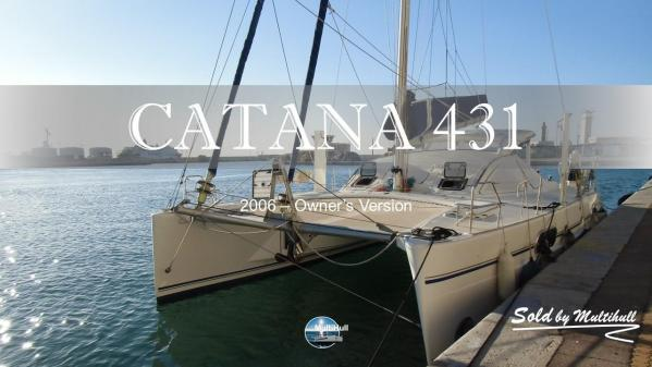 Sold by multihull catana 431 2006 owner s version