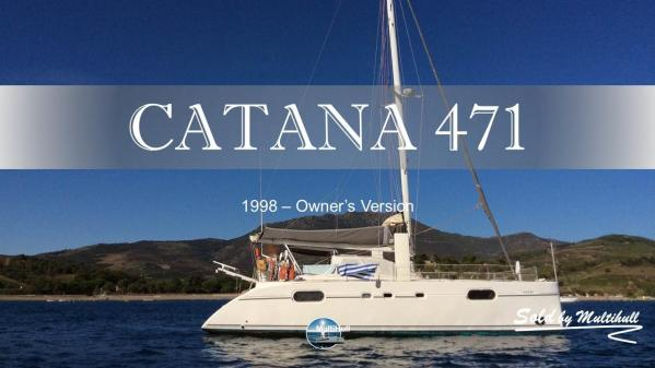 Sold by multihull catana 471 1998 owner s version