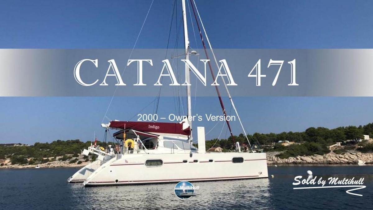 Sold by multihull catana 471 2000 owner s version