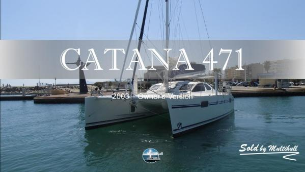 Sold by multihull catana 471 2003 owner s version 1