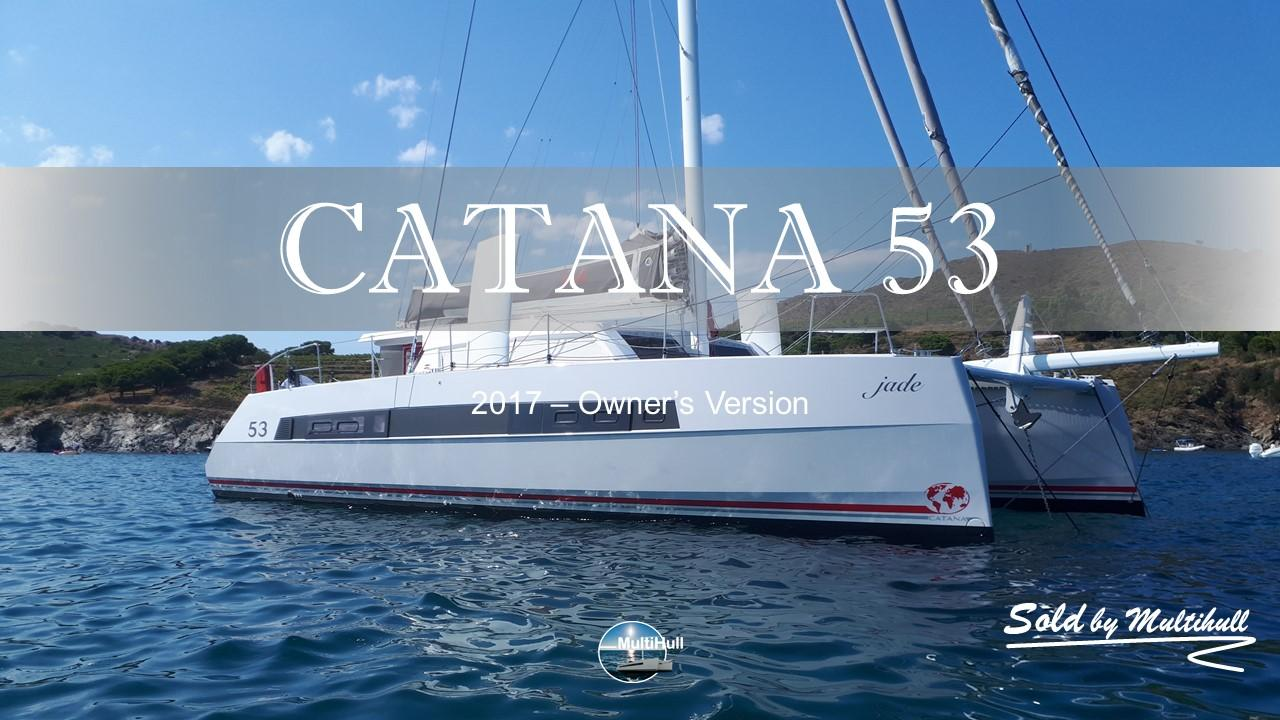Sold by multihull catana 53 2017 owner s version