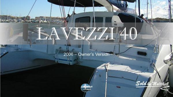 Sold by multihull lavezzi 40 2006 owner s version