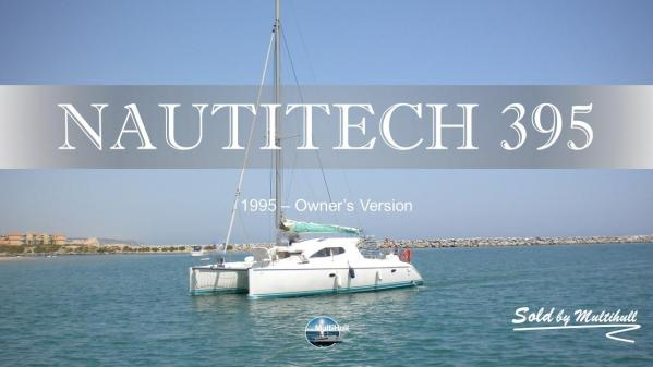 Sold by multihull nautitech 395 1995 owner s version