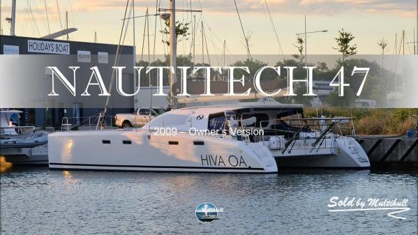 Sold by multihull nautitech 47 2009
