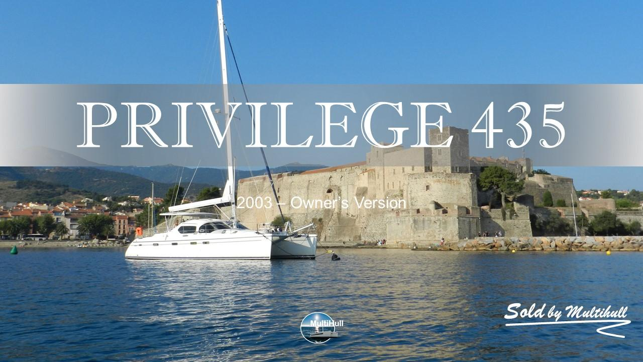 Sold by multihull privilege 435 2003 owner s version 1