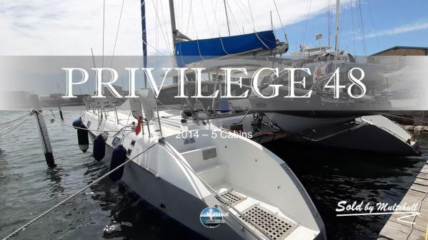 Sold by multihull privilege 48